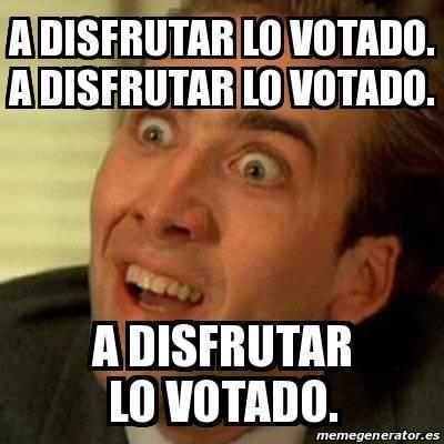 a disfrutar de lo votado.jpg