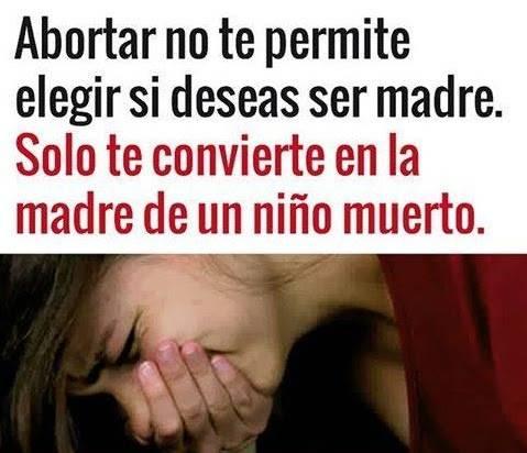 ABORTAR TE CONVIERTE EN LA MADRE DE UN HIJO MUERTO.jpg
