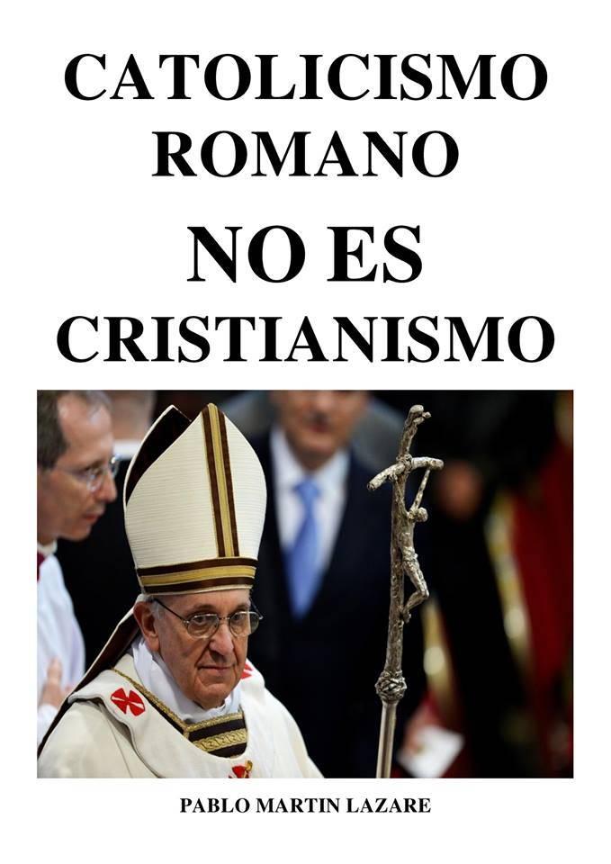 EL CATOLICISMO NO ES CRISTIANISMO.jpg