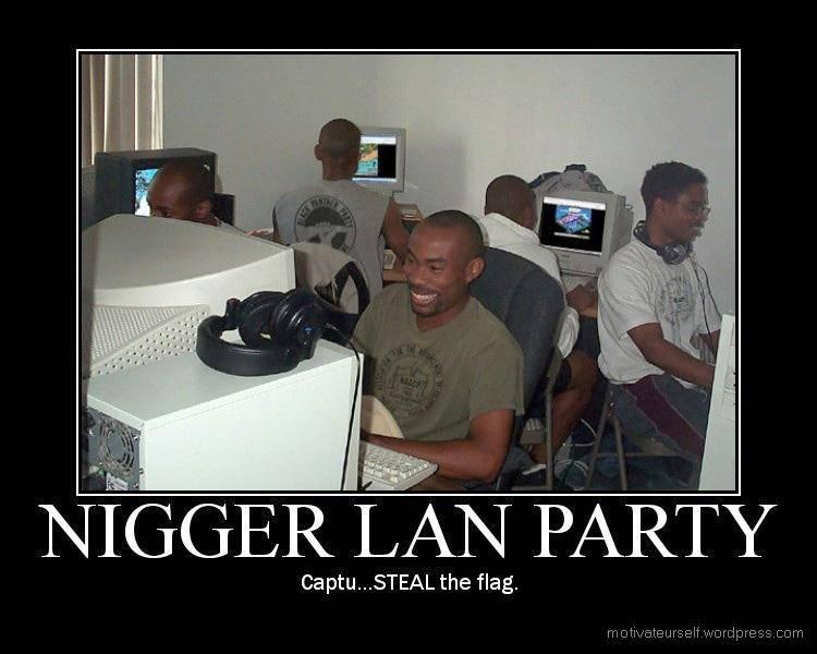 nigger-lan-party.jpg